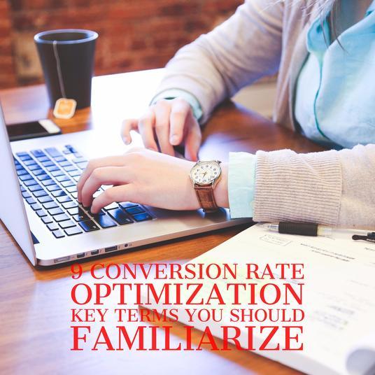 Conversion Rate Optimization Basics Part 1: Important Key Terms to Familiarize