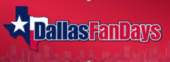 Dallas Fan Days, October 14-16, Irving Convention Center