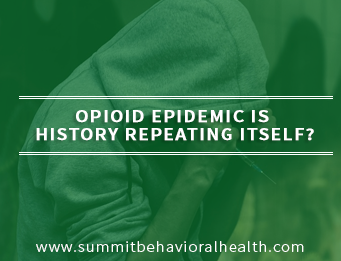 The Opioid Epidemic: Is History Repeating Itself?
