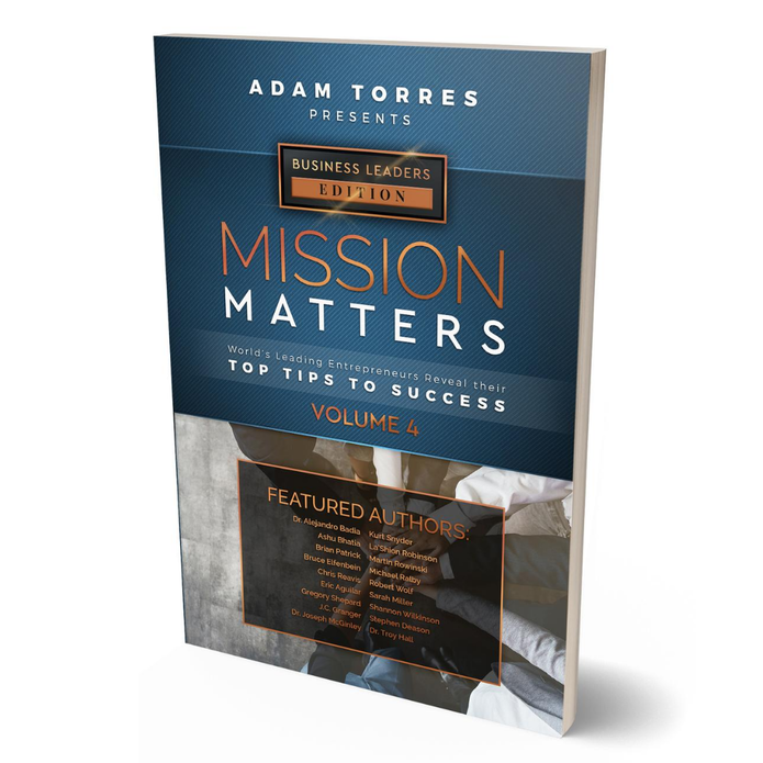 Adam Torres of Mission Matters Media Launches Business Leaders Volume 4 Now on Amazon