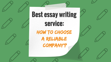 What are the best essay writing service, and how to choose a reliable company? Explains LegitPapers
