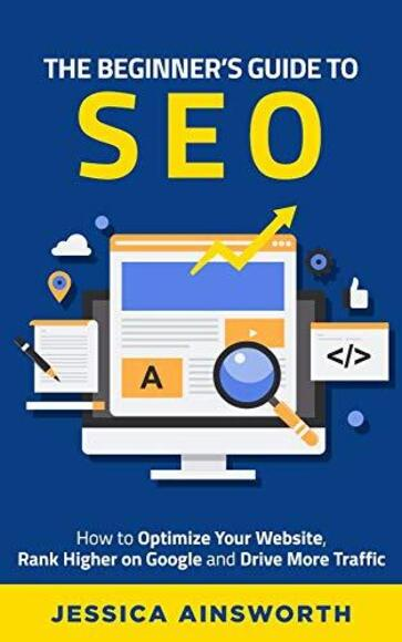 The Beginner's Guide to SEO