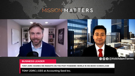 Tony Zorc was interviewed on the Mission Matters Business Podcast by Adam Torres.