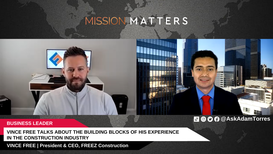 Vince Free was interviewed on the Mission Matters Business Podcast by Adam Torres.